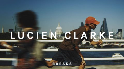 BREAKS Presents: Lucien Clarke - Breaks Agency