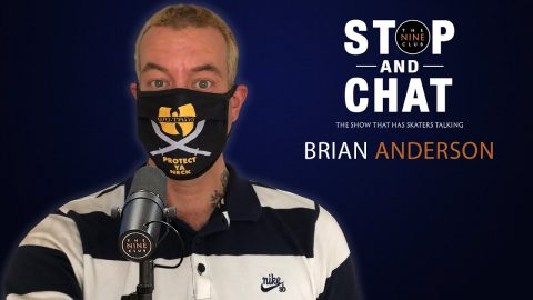 Brian Anderson - Stop and Chat | The Nine Club With Chris Roberts | The Nine Club