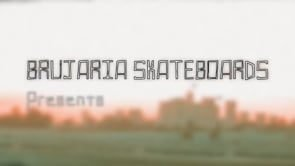 Brujaria Skateboards Trailer | True Skateboard Mag