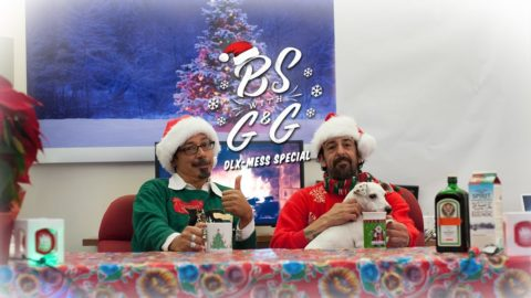 BS with G & G : DLX-Mess Holiday Special - BS with TG