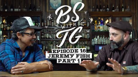 BS with TG : Jeremy Fish Part 1 | BS with TG
