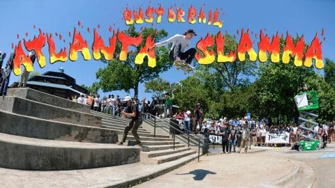 Bust or Bail: Atlanta Slamma Video - ThrasherMagazine