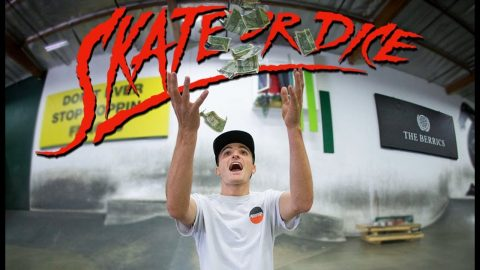 Can France's Best Vincent Milou Break The Berrics Bank? | Skate Or Dice! | The Berrics
