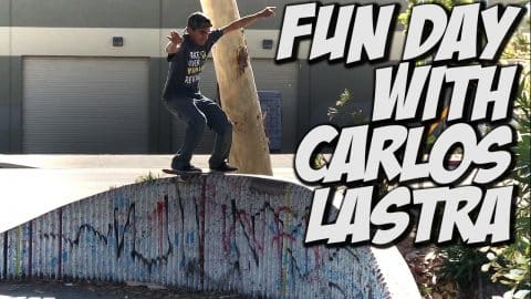 CARLOS LASTRA  CAN'T BE STOPPED !!! - A DAY WITH NKA - Nka Vids Skateboarding