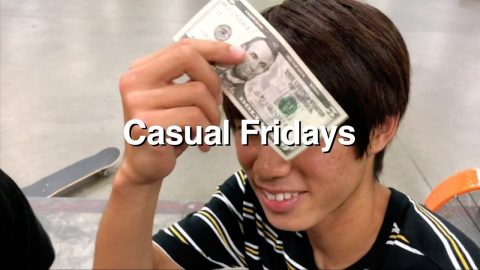 Casual Fridays - Episode 2: You Got This? | The Berrics