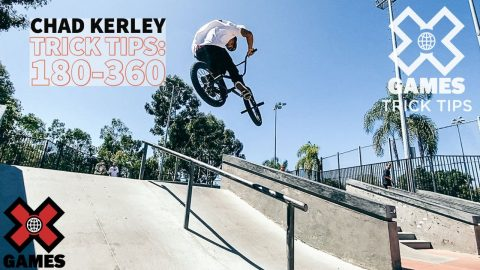 CHAD KERLEY: 180/360 Trick Tips   World of X Games   X Games