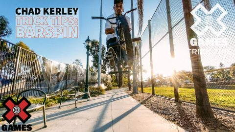 CHAD KERLEY: Barspin Trick Tips   World of X Games   X Games