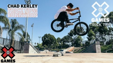 CHAD KERLEY: Bunnyhop Trick Tips | World of X Games | X Games