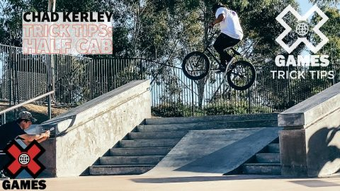 CHAD KERLEY: Half Cab Trick Tips   World of X Games   X Games