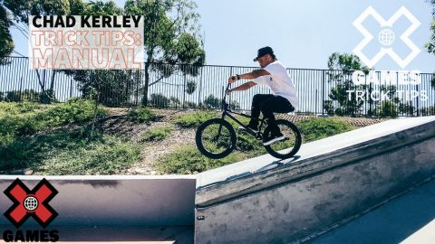 CHAD KERLEY: Manual Trick Tips | World of X Games | X Games