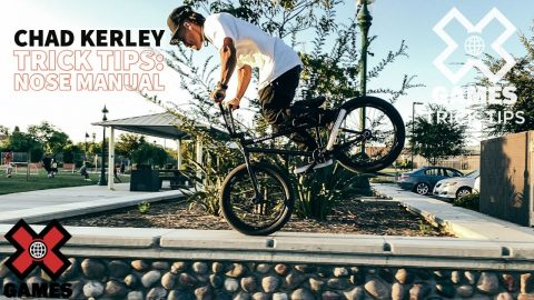 CHAD KERLEY: Nose Manual Trick Tips | World of X Games | X Games