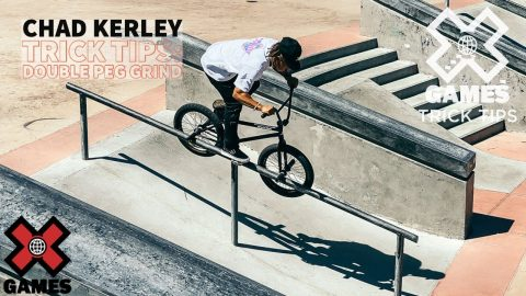 CHAD KERLEY: Peg Grind Trick Tips   World of X Games   X Games