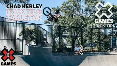 CHAD KERLEY: Tabletop Trick Tips   World of X Games   X Games