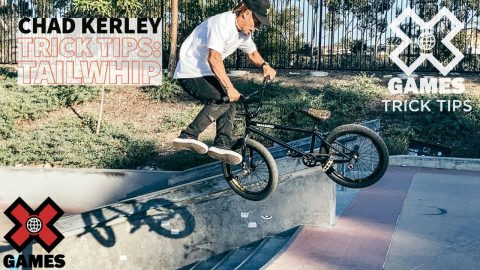 CHAD KERLEY: Tailwhip Trick Tips   World of X Games   X Games