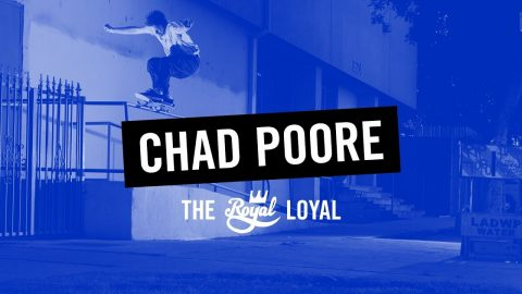 Chad Poore | The Royal Loyal - crailtap