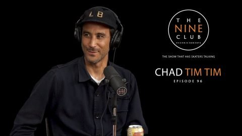 Chad Tim Tim | The Nine Club With Chris Roberts - Episode 96 - The Nine Club
