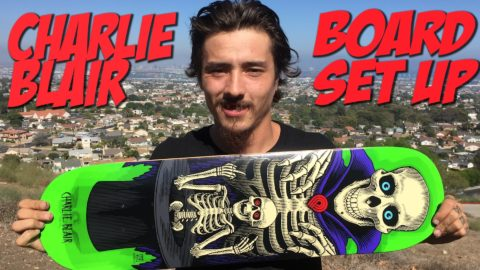 CHARLIE BLAIR BOARD SET UP AND INTERVIEW !!!