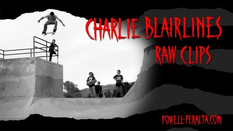 Charlie Blairlines | Powell Peralta