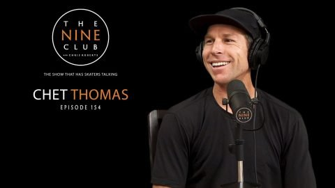 Chet Thomas | The Nine Club With Chris Roberts - Episode 154 | The Nine Club