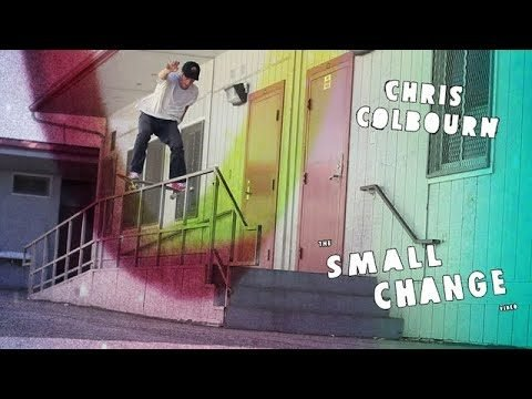 Chris Colbourn Small Change Part - TransWorld SKATEboarding