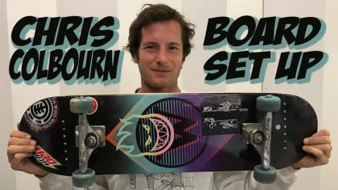 CHRIS COLBOURN SOPHISTICATED BOARD SET UP !!! - Nka Vids Skateboarding