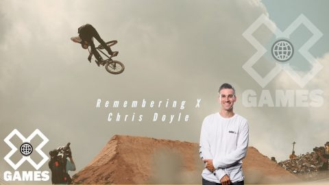 CHRIS DOYLE: Remembering X | World of X Games | X Games