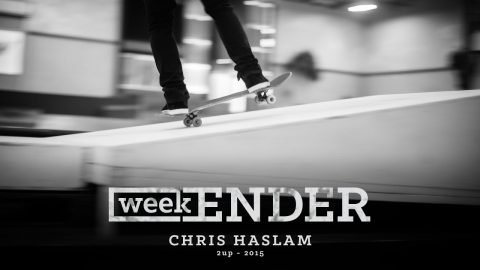 Chris Haslam - WeekENDER - The Berrics