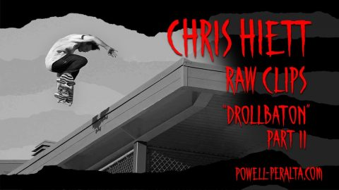 "Chris Hiett 'Raw Clips' - The Berrics ""Drollbaton"" Part 2 