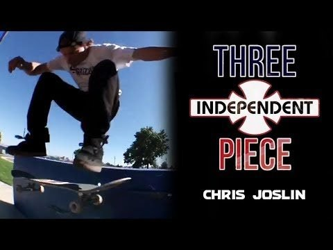 Chris Joslin: 3-Piece | Independent Trucks - Independent Trucks