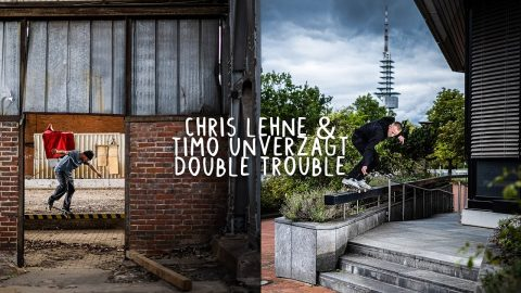 CHRIS LEHNE & TIMO UNVERZAGT – DOUBLE TROUBLE | Irregular Skateboard Magazin