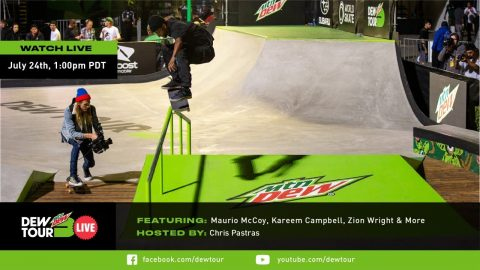 Chris Pastras, Maurio McCoy, Zion Wright, Kareem Campbell, & More | Dew Tour Live Episode 8 | Dew Tour