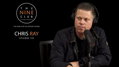 Chris Ray | The Nine Club With Chris Roberts - Episode 119 | The Nine Club