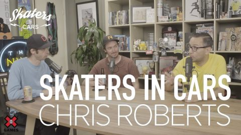 CHRIS ROBERTS: Skaters In Cars l X Games | X Games