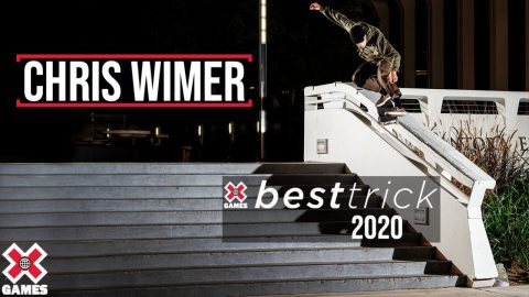 Chris Wimer: REAL STREET BEST TRICK 2020 | World of X Games | X Games