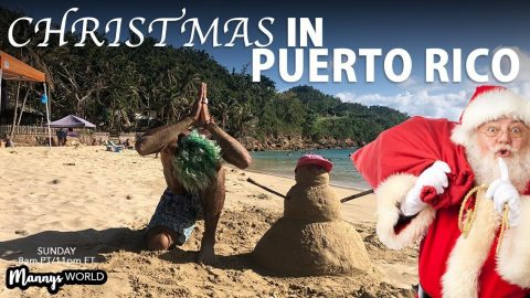 Christmas In PUERTO RICO! - MannysWorld