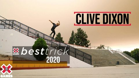 Clive Dixon: REAL STREET BEST TRICK 2020 | World of X Games | X Games