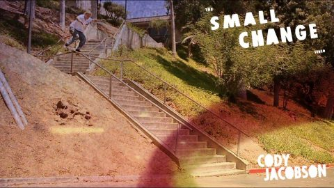 Cody Jacobson | Small Change - The Berrics