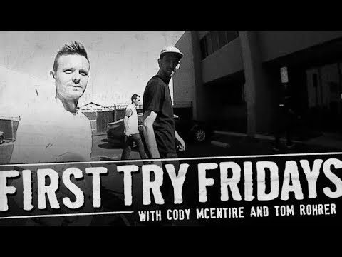 Cody McEntire - First Try Friday - The Berrics