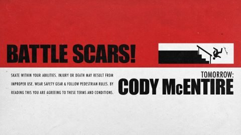 Cody McEntire's Battle Scars | Tomorrow... | The Berrics