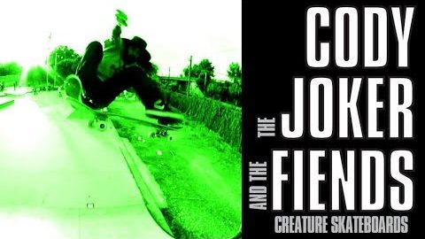 Cody, The Joker And The Fiends | Creature Skateboards
