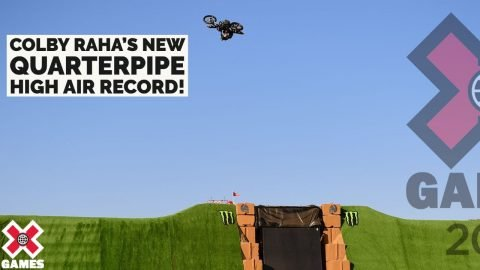 COLBY RAHA SETS NEW QUARTERPIPE HEIGHT RECORD | X Games 2021 | X Games