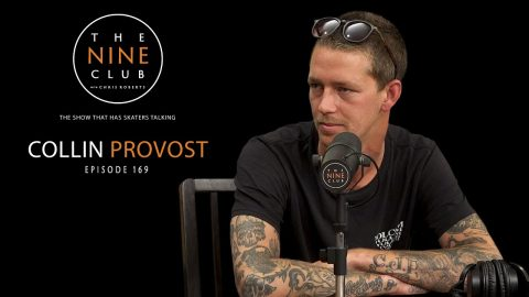 Collin Provost | The Nine Club With Chris Roberts - Episode 169 | The Nine Club