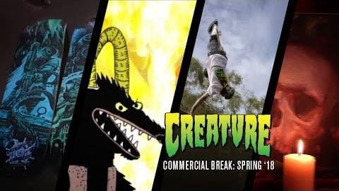 Commercial Break: Creature Skateboards Spring '18 - Creature Skateboards