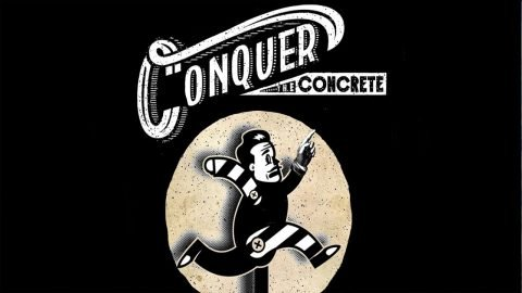 Conquer the Concrete - Official Trailer - Echoboom Sports