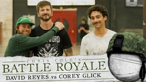 Corey Glick & David Reyes - Battle Royale - The Berrics