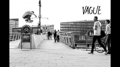 CPH 2017 - Vague Ghetto Cam - Vague Skate Mag