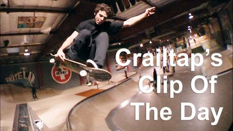 Craitap's Clip of the Day | Skate Lab's Last Day | crailtap