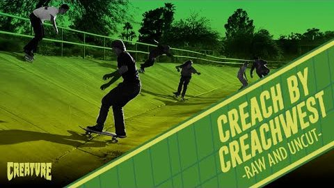 Creach x CreachWest Tour - Raw and Uncut! | Creature Skateboards
