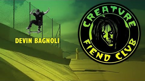 Creature Fiend Club: Devin Bagnoli | Creature Skateboards