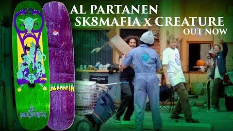 CREATURE X SK8MAFIA: Al Partanen Deck | Creature Skateboards